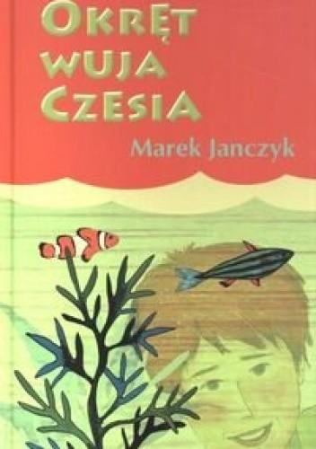 Okładka książki Okręt wuja Czesia