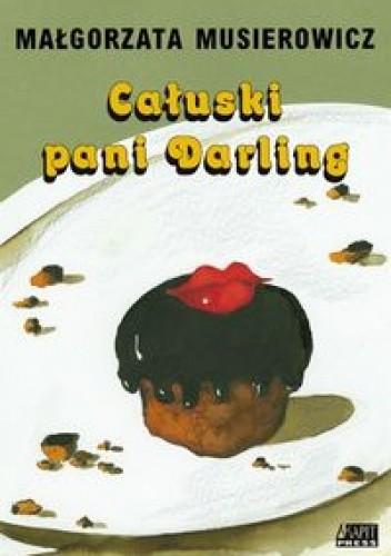 Okładka książki Całuski pani Darling