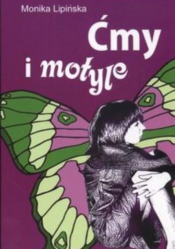 Okładka książki Ćmy i motyle