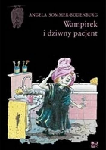 Okładka książki Wampirek i dziwny pacjent