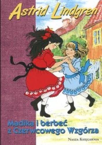 Okładka książki Madika i berbeć z Czerwcowego Wzgórza