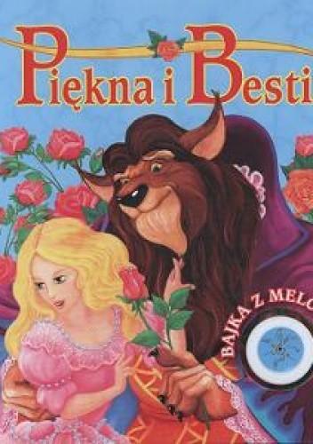 Okładka książki Piękna i Bestia/Bajka z melodyjką