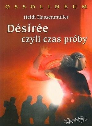 Okładka książki Desiree czyli czas próby