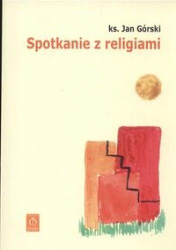 Okładka książki Spotkanie z religiami