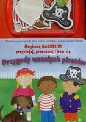 Okładka książki Magiczne magnesiki Przygody wesołych piratów