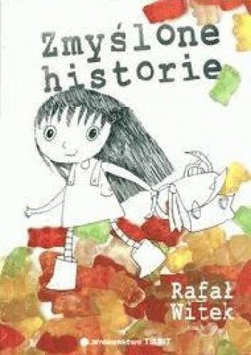Okładka książki Zmyślone historie