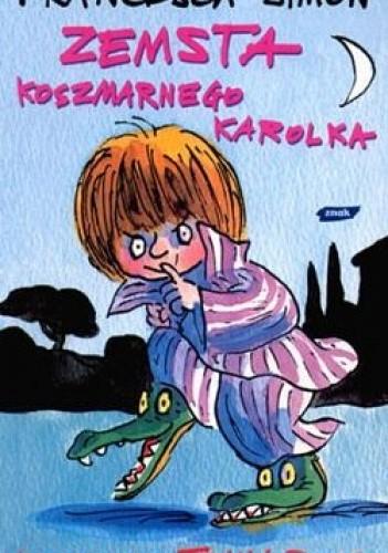 Okładka książki Zemsta Koszmarnego Karolka