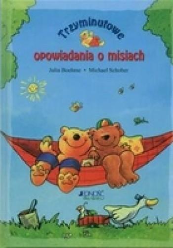 Okładka książki Trzyminutowe opowiadanie o misiach