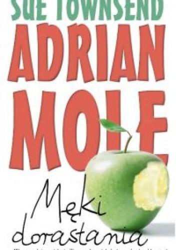 Okładka książki Adrian Mole. Męki dorastania
