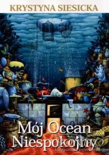 Okładka książki Mój Ocean Niespokojny
