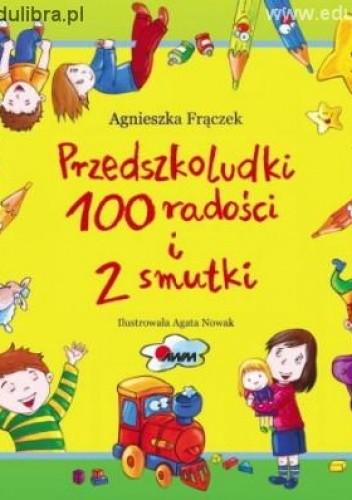 Okładka książki Przedszkoludki 100 radości i 2 smutki