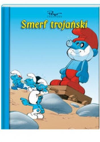 Okładka książki Smerfy. Smerf trojański