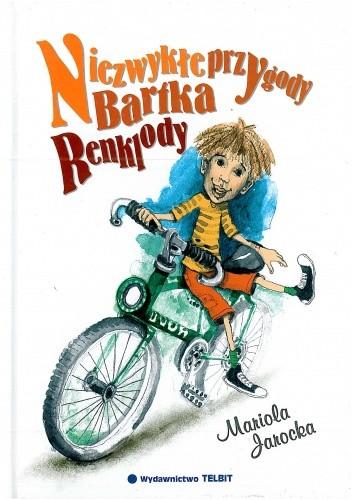 Okładka książki Niezwykłe przygody Bartka Renklody