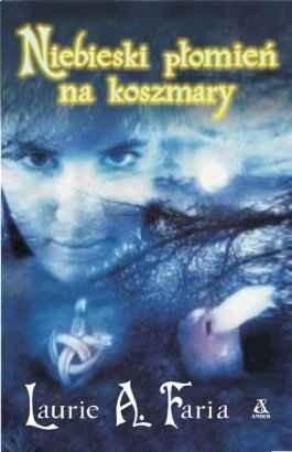 Okładka książki Niebieski płomień na koszmary
