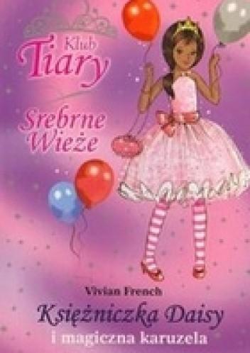 Okładka książki Księżniczka Daisy i magiczna karuzela