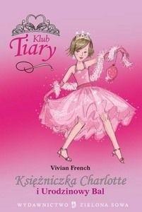 Okładka książki Księżniczka Charlotte i urodzinowy bal