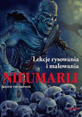 Okładka książki Nieumarli. Lekcje rysowania i malowania