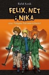 Okładka książki Felix, Net i Nika oraz Pułapka Nieśmiertelności