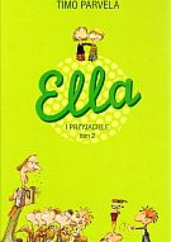 Okładka książki Ella i przyjaciele. Tom 2