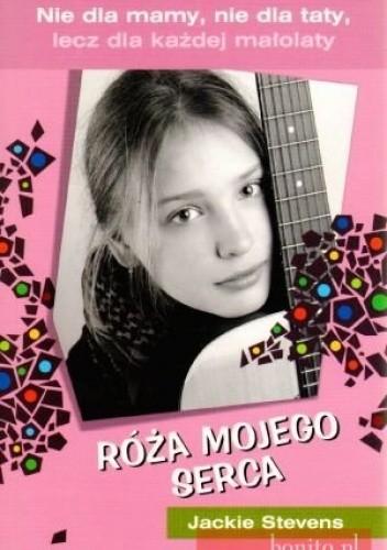 Okładka książki Róża mojego serca