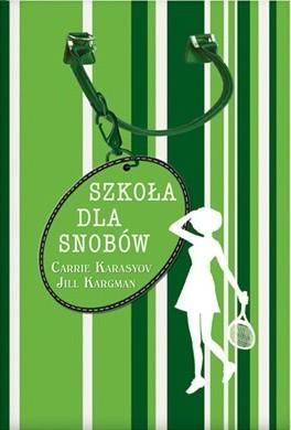 Okładka książki Szkoła dla snobów