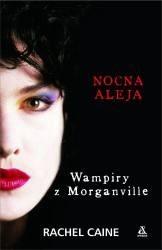 Okładka książki Wampiry z Morganville: Nocna aleja