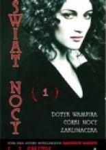Świat Nocy #1: Dotyk wampira. Córki nocy. Zaklinaczka - Lisa Jane Smith