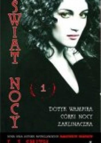 Okładka książki Dotyk wampira. Córki nocy. Zaklinaczka