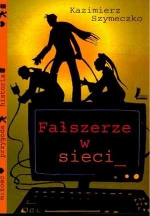 Okładka książki Fałszerze w sieci