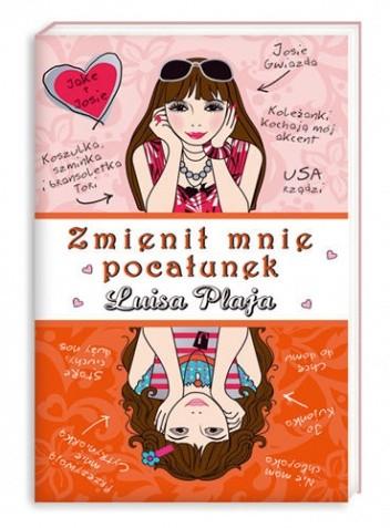 Okładka książki Zmienił mnie pocałunek