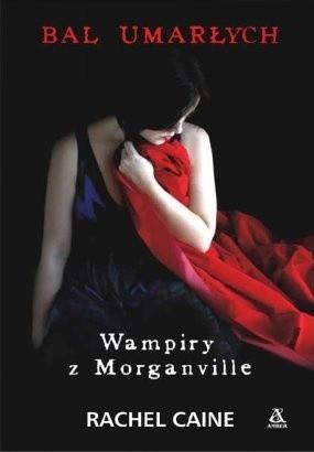 Okładka książki Wampiry Z Morganville. Bal Umarłych Dziewczyn