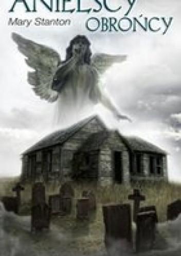 Okładka książki Anielscy obrońcy