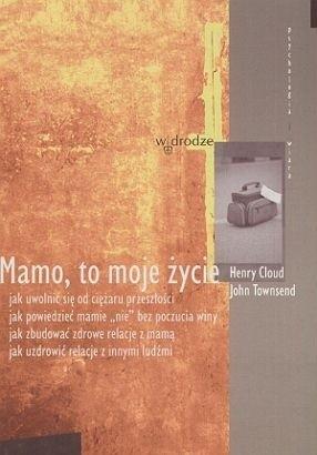 Okładka książki Mamo, to moje życie