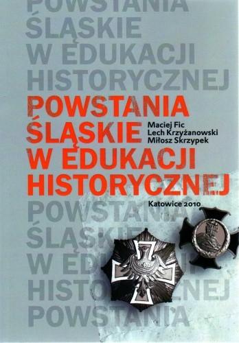 Okładka książki Powstania śląskie w edukacji historycznej