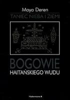 Taniec nieba i ziemi. Bogowie haitańskiego wudu