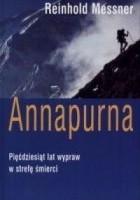 Annapurna: pięćdziesiąt lat wypraw w strefę śmierci