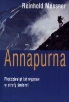 Okładka książki Annapurna: pięćdziesiąt lat wypraw w strefę śmierci