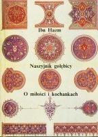 Okładka książki Naszyjnik gołębicy. O miłości i kochankach