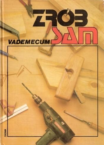 """Okładka książki Vademecum Zrób Sam. Tom """"X"""" dla panów"""