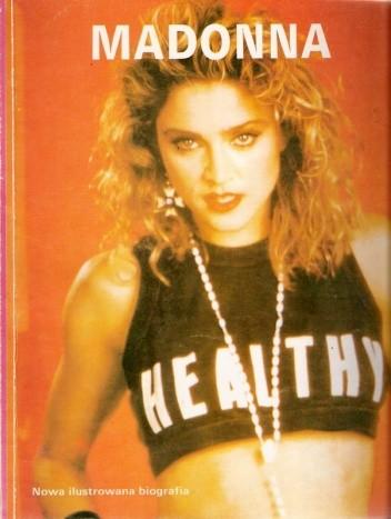 Okładka książki Madonna. Nowa ilustrowana biografia