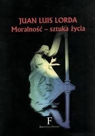 Okładka książki Moralność - sztuka życia