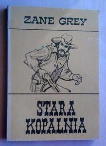 Okładka książki Stara kopalnia
