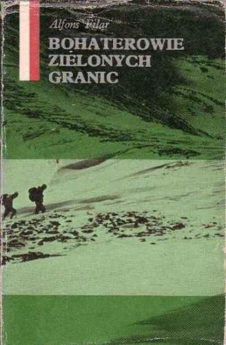Okładka książki Bohaterowie zielonych granic