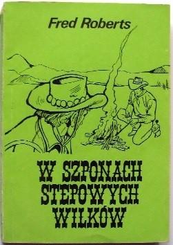 Okładka książki W szponach stepowych wilków