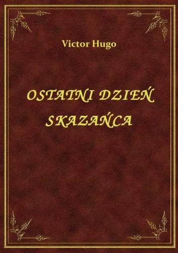 Okładka książki Ostatni dzień skazańca