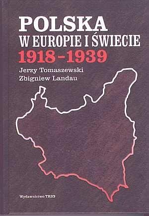 Okładka książki Polska w Europie i świecie 1918-1939
