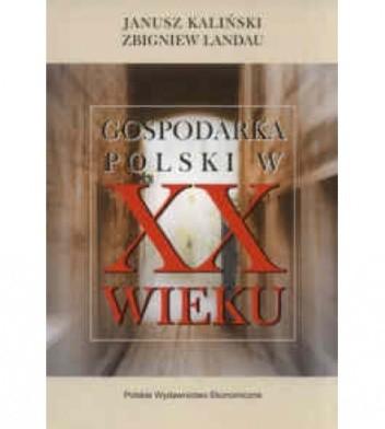 Okładka książki Gospodarka Polski w XX w.