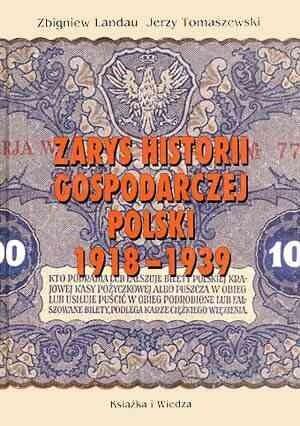 Okładka książki Zarys historii gospodarczej Polski 1918-1939