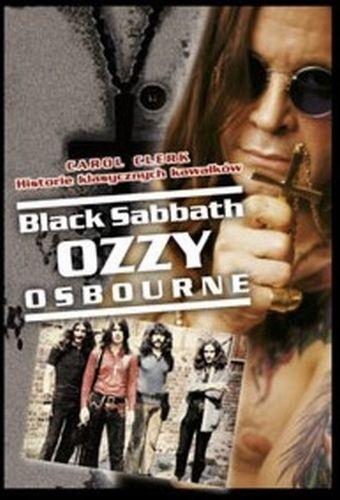 Okładka książki Black Sabbath / Ozzy Osbourne: Historie klasycznych kawałków