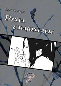 Okładka książki Dynia z majonezem
